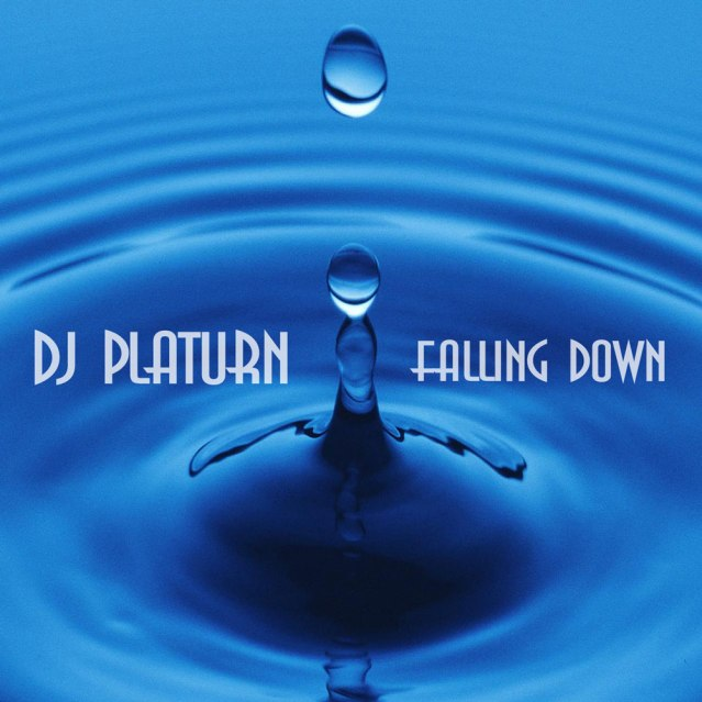DJ Platurn_Falling Down