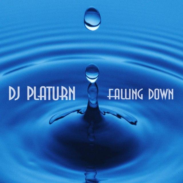 DJ Platurn_Falling Down