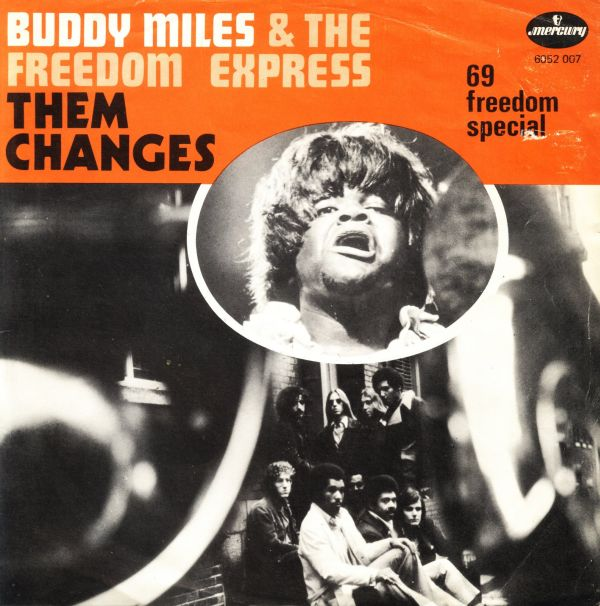 Buddy Miles & The Freedom Express 1
