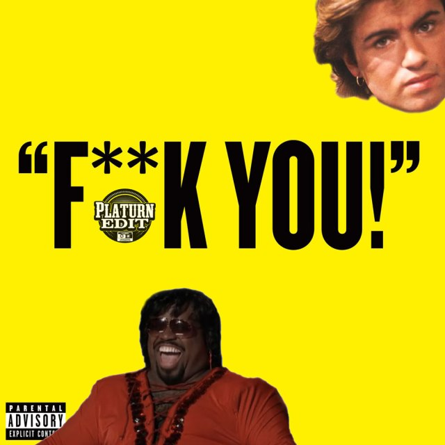 Cee-Lo x George Michael_Wham Bam Fuck Your Man_Platurn Blend